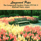 Longwood Pops by Michael Stairs