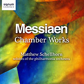 Messiaen: Chamber Works by Various Artists