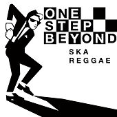 One Step Beyond - Ska Reggae by Various Artists