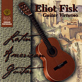 Latin American Guitar by Eliot Fisk