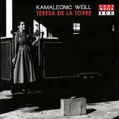 Kamaleonic Weill by Teresa de la Torre
