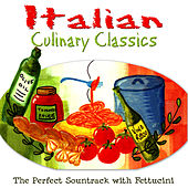Italian Culinary Classics by Various Artists