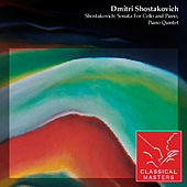 Shostakovich: Sonata For Cello and Piano, Piano Quintet by Various Artists