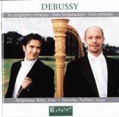 Debussy: Six Épigraphes Antiques - Suite Bergamasque - Trois Préludes by Stéphane Réty