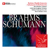 Brahms: Double Concerto - Schumann: Cello Concerto by Various Artists