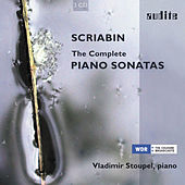 Alexander Scriabin: The Complete Piano Sonatas by Vladimir Stoupel
