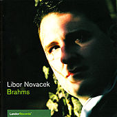 Brahms: Sonata for Piano No. 2, Eight Piano Pieces & Three Intermezzi by Libor Novacek