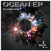 Ocean E.P. by Living Room