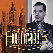 It's De Lovely: The Authentic Cole Porter Collection by Various Artists