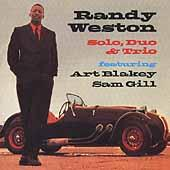 Solo, Duo & Trio by Randy Weston