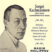 Maxim Philippov plays Rachmaninov, Live At St John's Smith Square London by Maxim Philippov