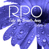 Rpo - Take My Breath Away - Vol 2 by Royal Philharmonic Orchestra