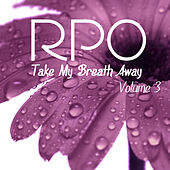Rpo - Take My Breath Away - Vol 3 by Royal Philharmonic Orchestra
