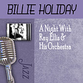 A Night With Ray Ellis & His Orchestra by Billie Holiday