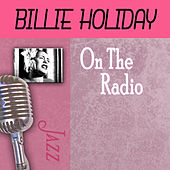 On The Radio by Billie Holiday