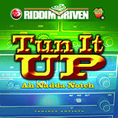 Riddim Driven - Tun It Up Ah Nadda Notch by Various Artists
