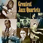 Greatest Jazz Quartets by Various Artists