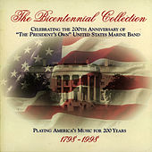 Bicentennial Collection Disc 1 by Us Marine Band