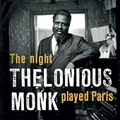 The Night Thelonious Monk Played Paris (1969) by Thelonious Monk