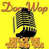Doo Wop Hits Of The '50s & '60s by Various Artists