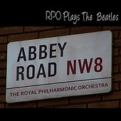Rpo - Plays The Songs Of The Beatles by Royal Philharmonic Orchestra