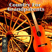 Country For Grandparents by Various Artists