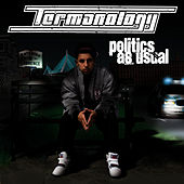 Politics As Usual by Termanology