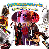 George Clinton and his Gangsters of Love by George Clinton