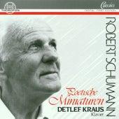 Robert Schumann: Poetische Miniaturen by Detlef Kraus