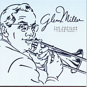 The Popular Recordings by Glenn Miller