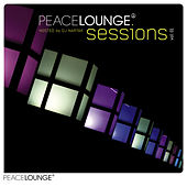 The Peacelounge Sessions Vol. 01 - Hosted by DJ Nartak by Various Artists