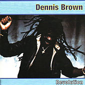 Revolution by Dennis Brown