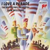 I Love A Parade by John Williams