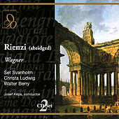 Wagner: Rienzi by Chorus of the Vienna State Opera