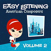 Easy Listening: American Composers Vol. 2 by 101 Strings Orchestra