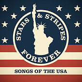 Stars & Stripes Forever - Songs of the USA by Various Artists