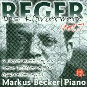 Max Reger: Das Klavierwerk Vol. 7 by Markus Becker