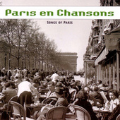 Paris En Chansons by Various Artists