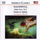 Suites Nos. 1 and 2 / Hamlet and Ophelia by Edward Macdowell