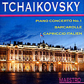Tchaikovsky: Piano Concerto No. 1, Barcarole, Cappricio Italian by Various Artists