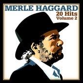 20 Hits, Volume 2 by Merle Haggard