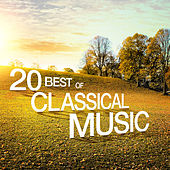 20 Best of Classical Music by Various Artists