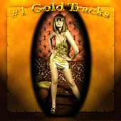 #1 Gold Tracks by Various Artists