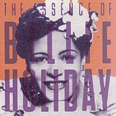 The Essence Of Billie Holiday by Billie Holiday