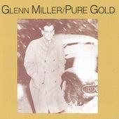 Pure Gold by Glenn Miller