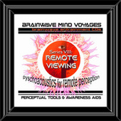 BMV Series 8 - Remote Viewing - Remote Perception Training Aid by Brainwave Mind Voyages