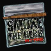 Smoke The Herb 2nd Pound by Various Artists