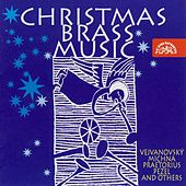 Christmas Brass Music - Otto, Vejvanosvský, Praetorius, et al. by Prague Brass Soloists