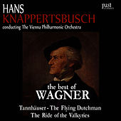 The Best of Wagner by Vienna Philharmonic Orchestra