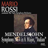 Mendelssohn: Symphony No. 4 in A major,